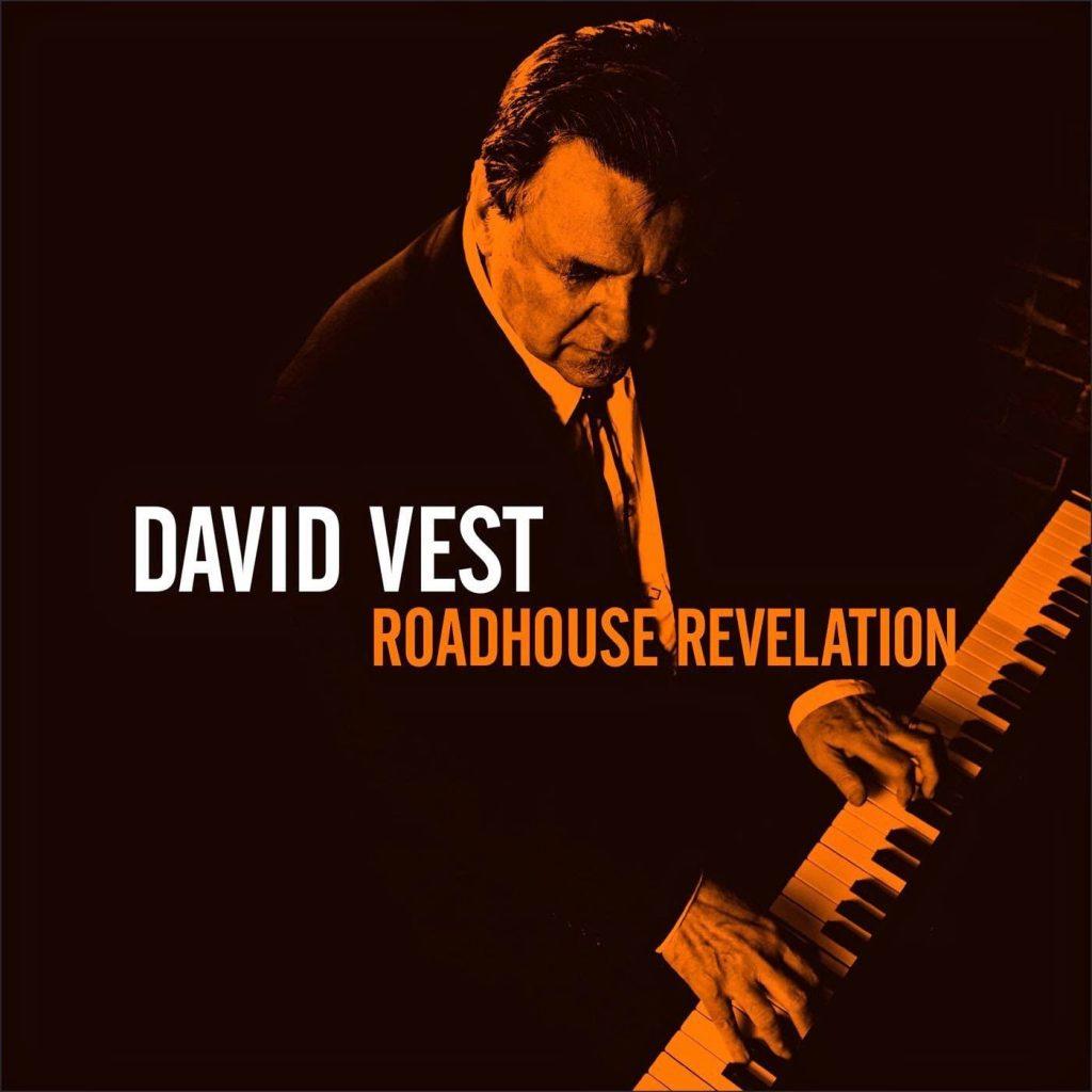 Roadhouse Revelation,  by David Vest