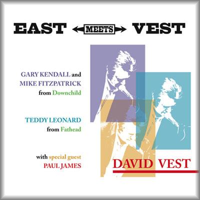 David Vest, East Meets Vest