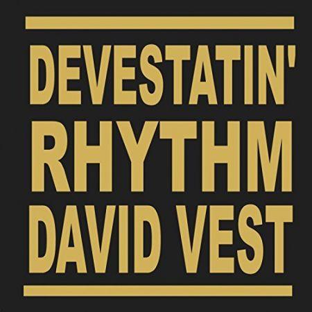 Devestatin' Rhythm, by David Vest